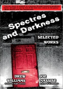 Spectres and Darkness